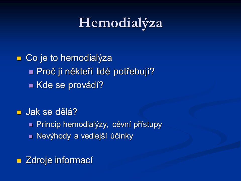 Hemodialýza Co je to hemodialýza Proč ji někteří lidé potřebují