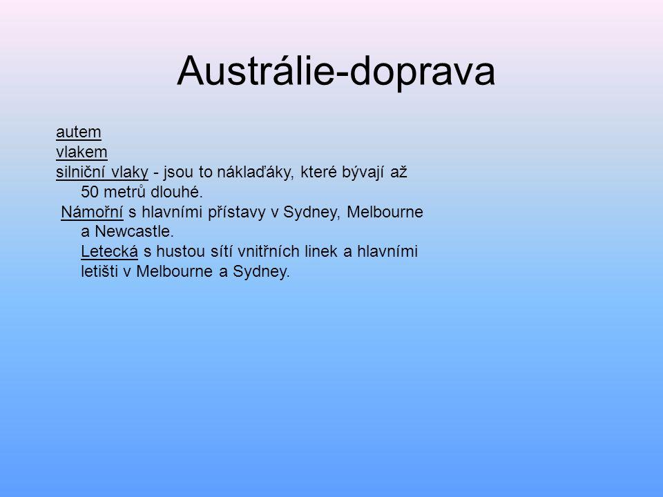 Austrálie-doprava autem vlakem