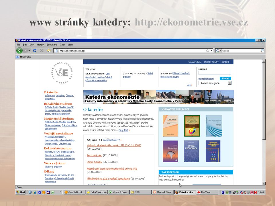 www stránky katedry: http://ekonometrie.vse.cz