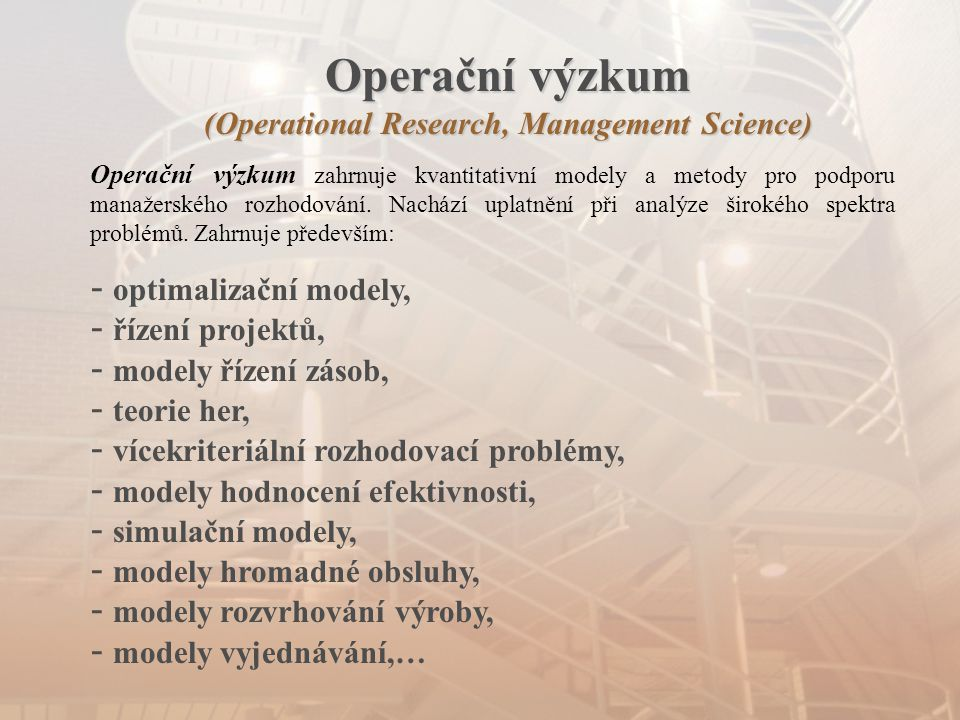 Operační výzkum (Operational Research, Management Science)