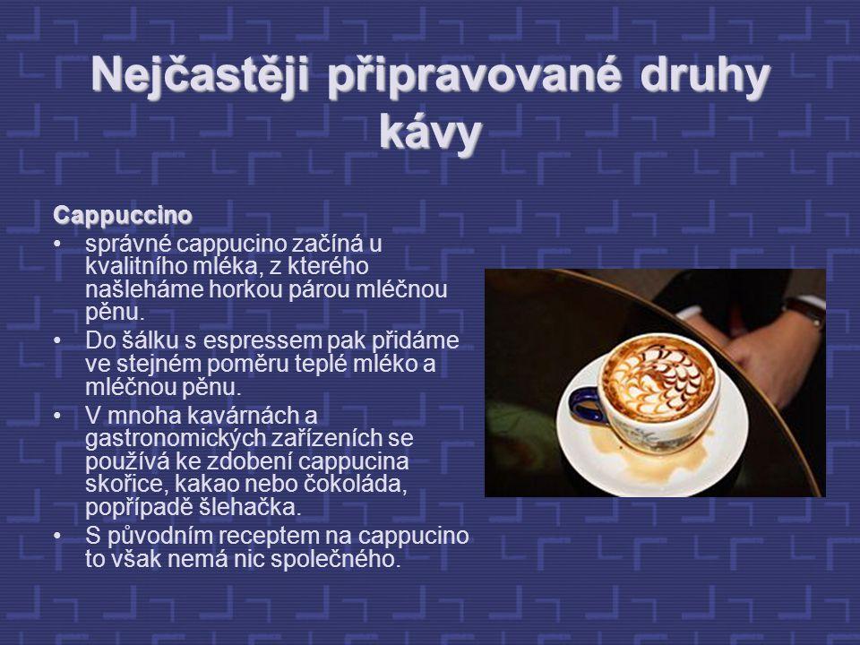 Nejčastěji připravované druhy kávy