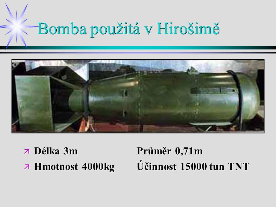 Bomba použitá v Hirošimě