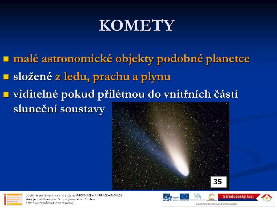 KOMETY malé astronomické objekty podobné planetce