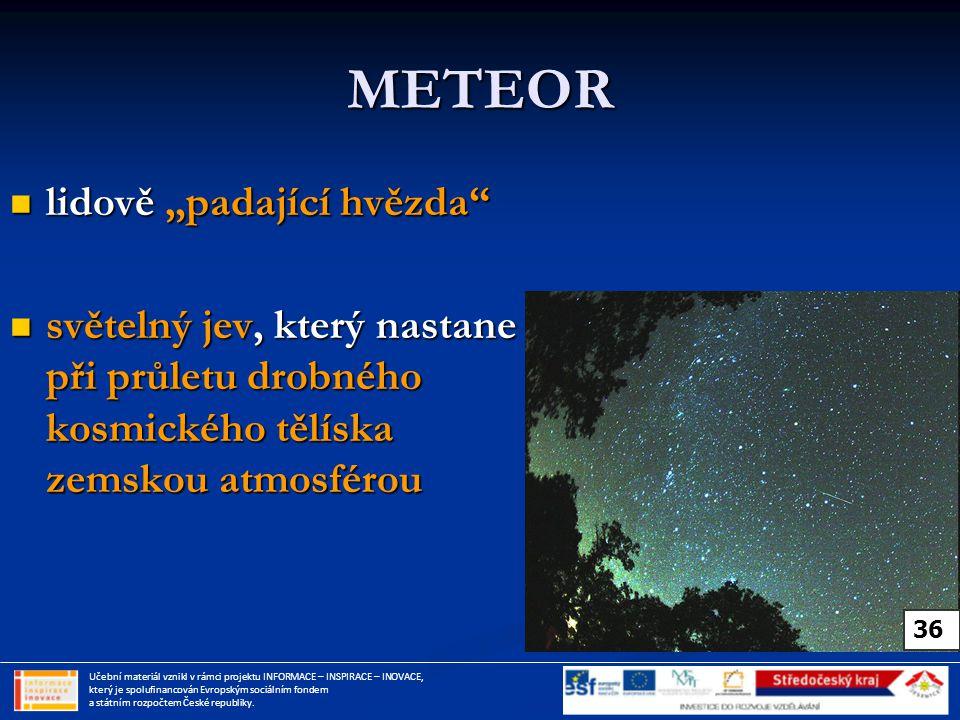 """METEOR lidově """"padající hvězda"""