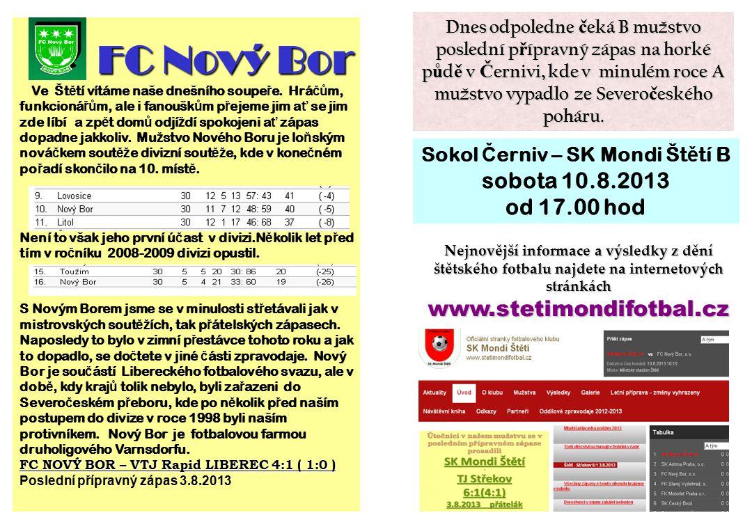 Sokol Černiv – SK Mondi Štětí B