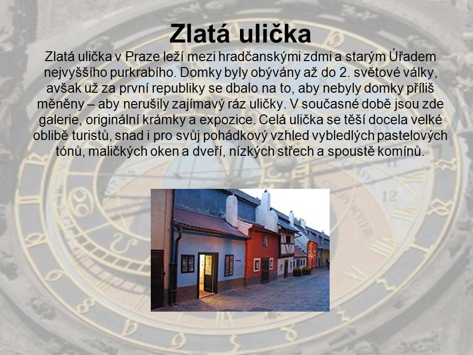 Zlatá ulička Zlatá ulička v Praze leží mezi hradčanskými zdmi a starým Úřadem nejvyššího purkrabího.