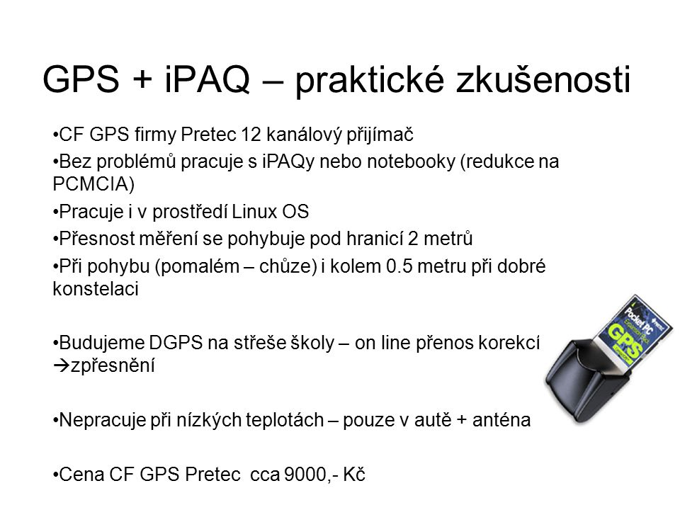 GPS + iPAQ – praktické zkušenosti