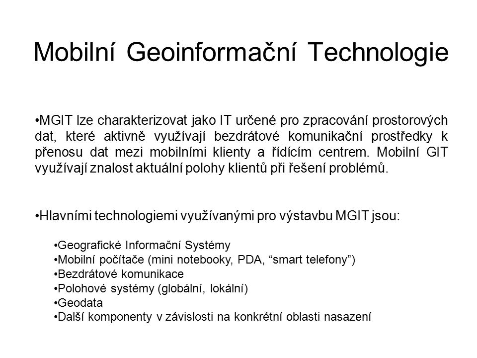 Mobilní Geoinformační Technologie