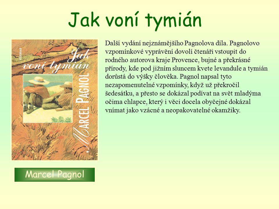 Jak voní tymián Marcel Pagnol