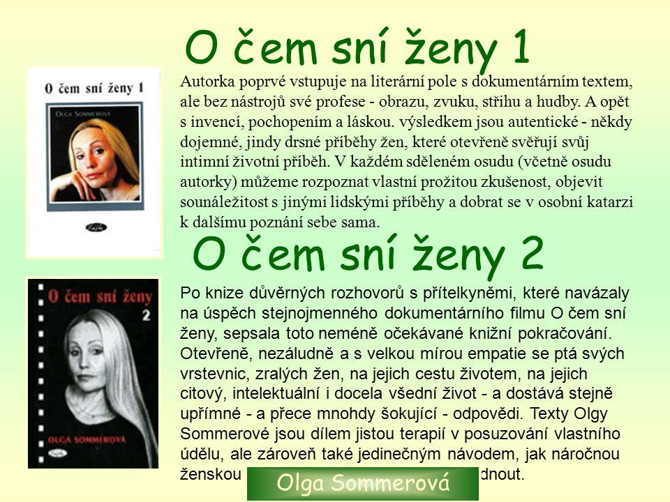 O čem sní ženy 1 O čem sní ženy 2 Olga Sommerová