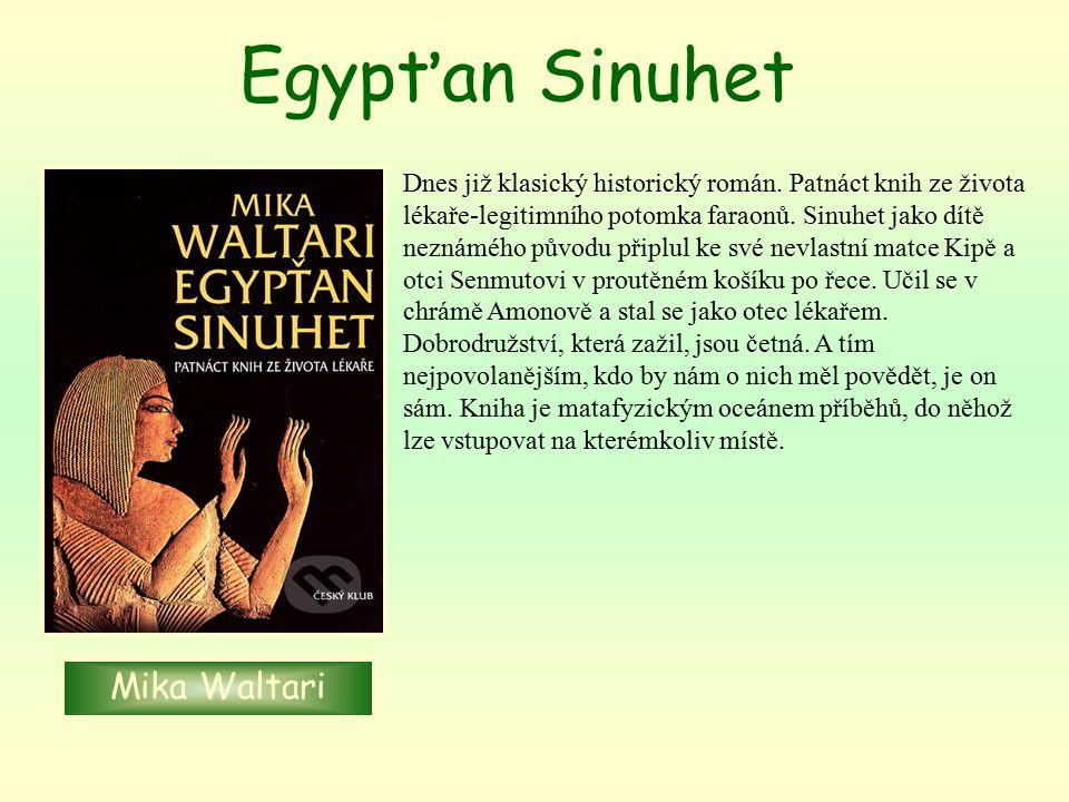 Egypťan Sinuhet Mika Waltari