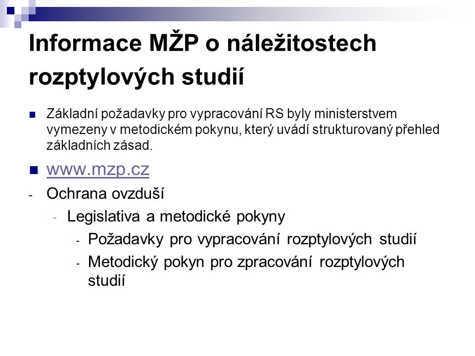 Informace MŽP o náležitostech rozptylových studií