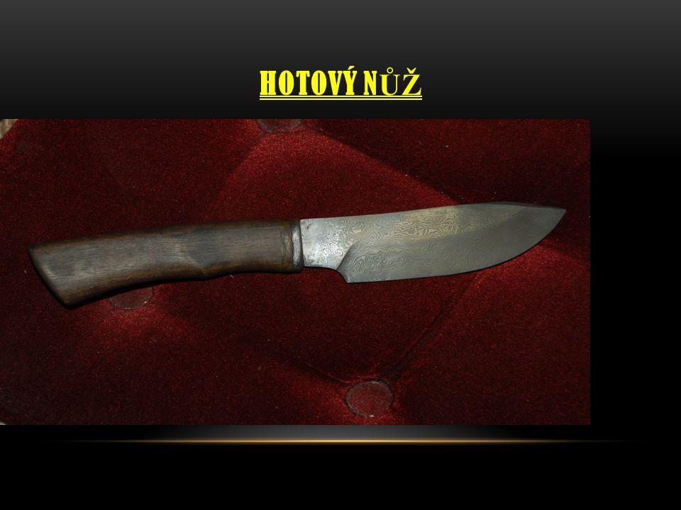 Hotový nůž