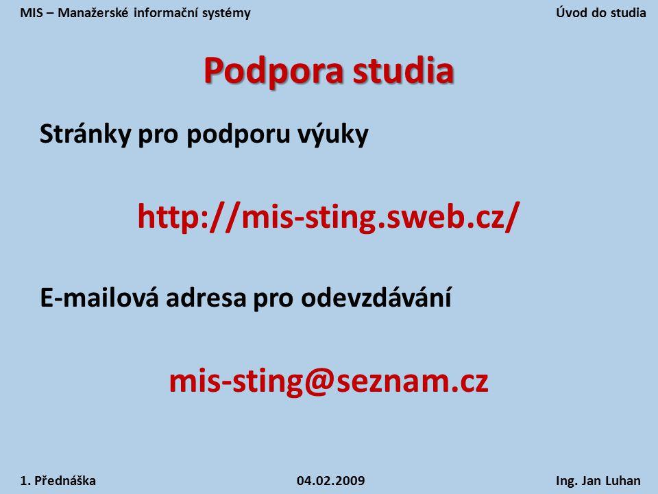Podpora studia http://mis-sting.sweb.cz/ mis-sting@seznam.cz