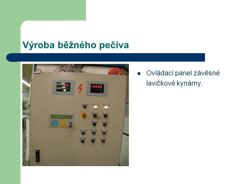 Výroba běžného pečiva Ovládací panel závěsné lavičkové kynárny.