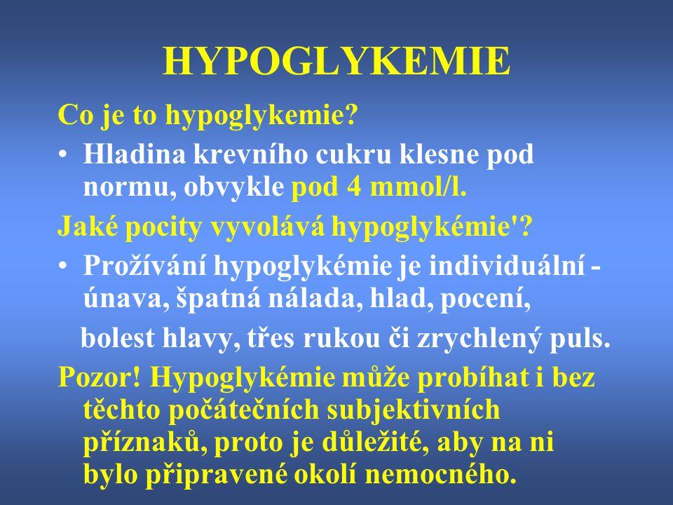 HYPOGLYKEMIE Co je to hypoglykemie