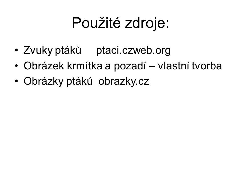 Použité zdroje: Zvuky ptáků ptaci.czweb.org