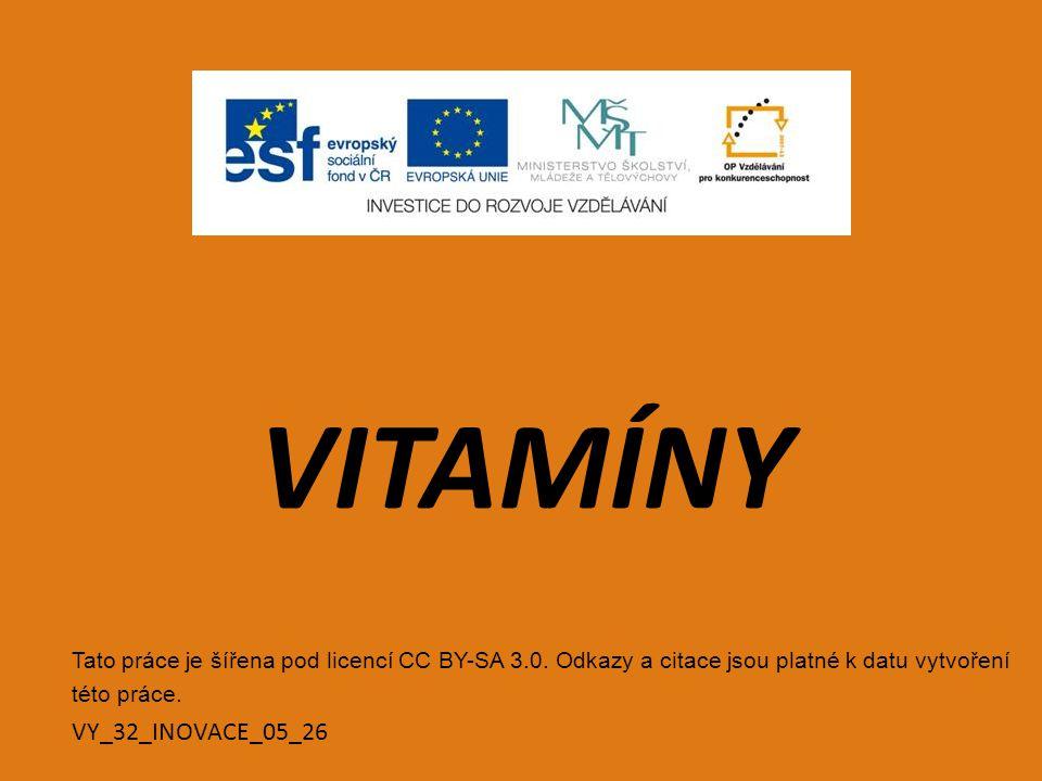 VITAMÍNY VY_32_INOVACE_05_26