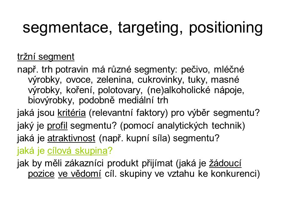 segmentace, targeting, positioning