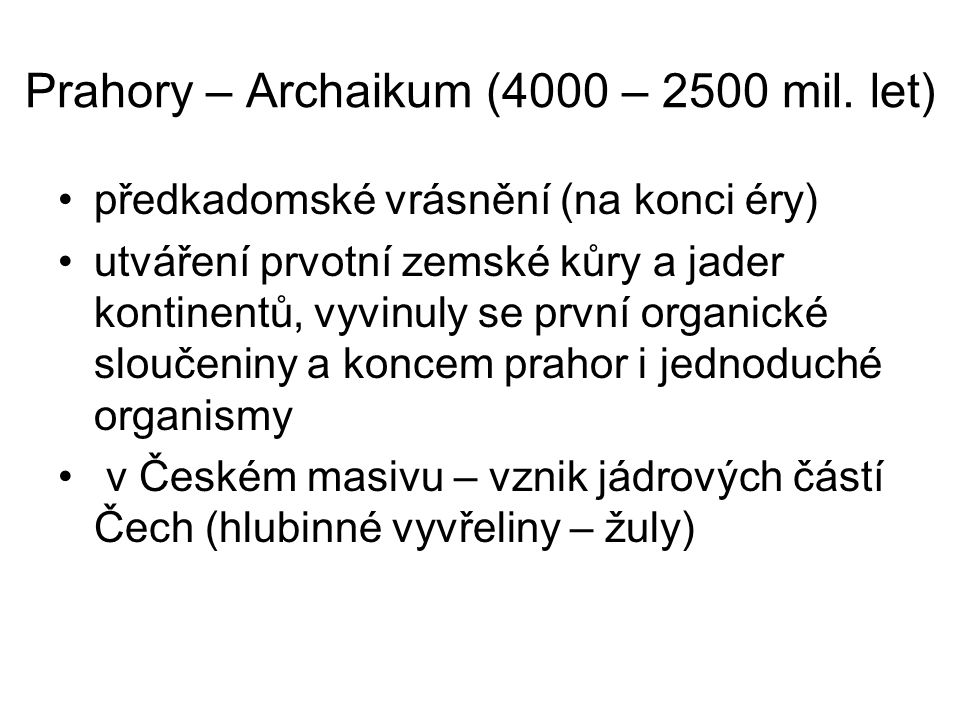 Prahory – Archaikum (4000 – 2500 mil. let)