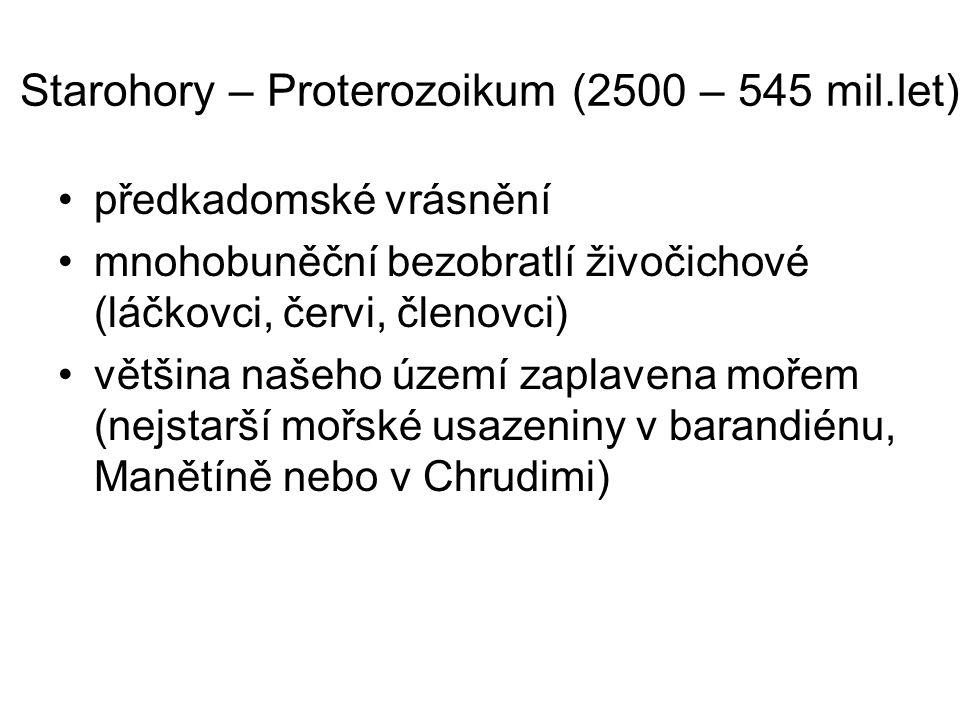 Starohory – Proterozoikum (2500 – 545 mil.let)