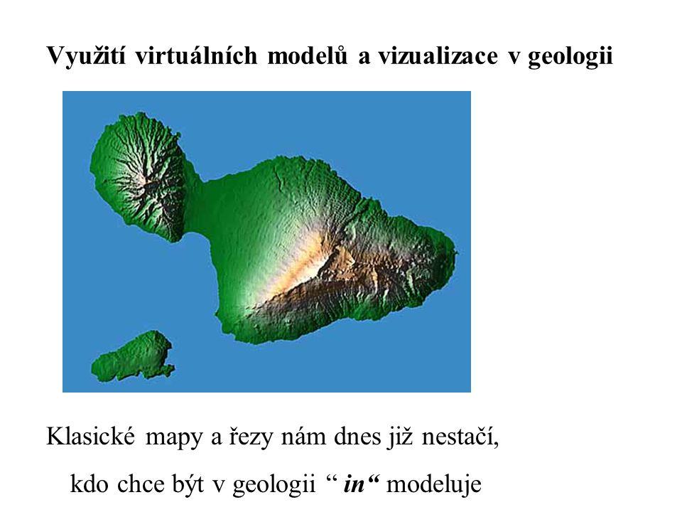 Využití virtuálních modelů a vizualizace v geologii
