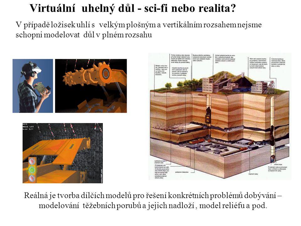 Virtuální uhelný důl - sci-fi nebo realita