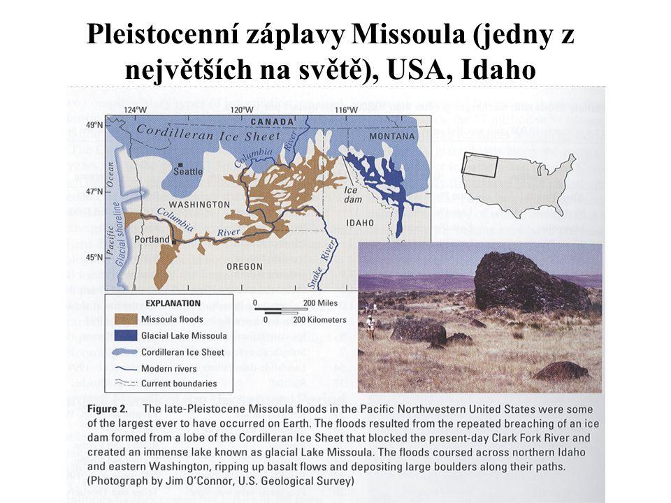 Pleistocenní záplavy Missoula (jedny z největších na světě), USA, Idaho