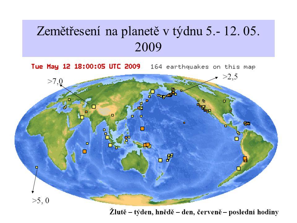 Zemětřesení na planetě v týdnu 5.- 12. 05. 2009