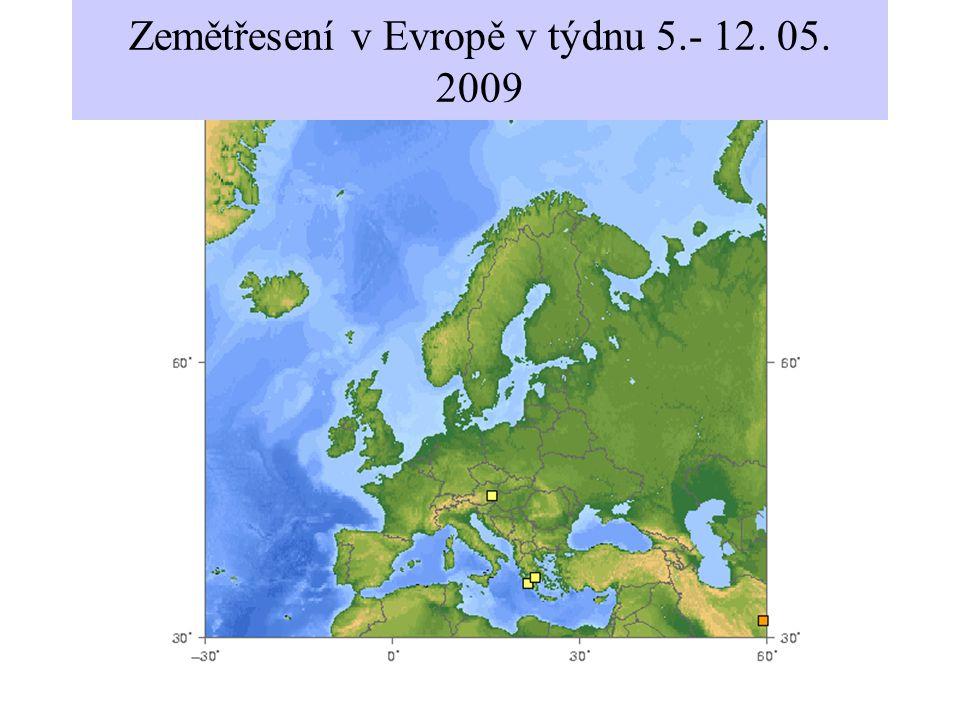 Zemětřesení v Evropě v týdnu 5.- 12. 05. 2009