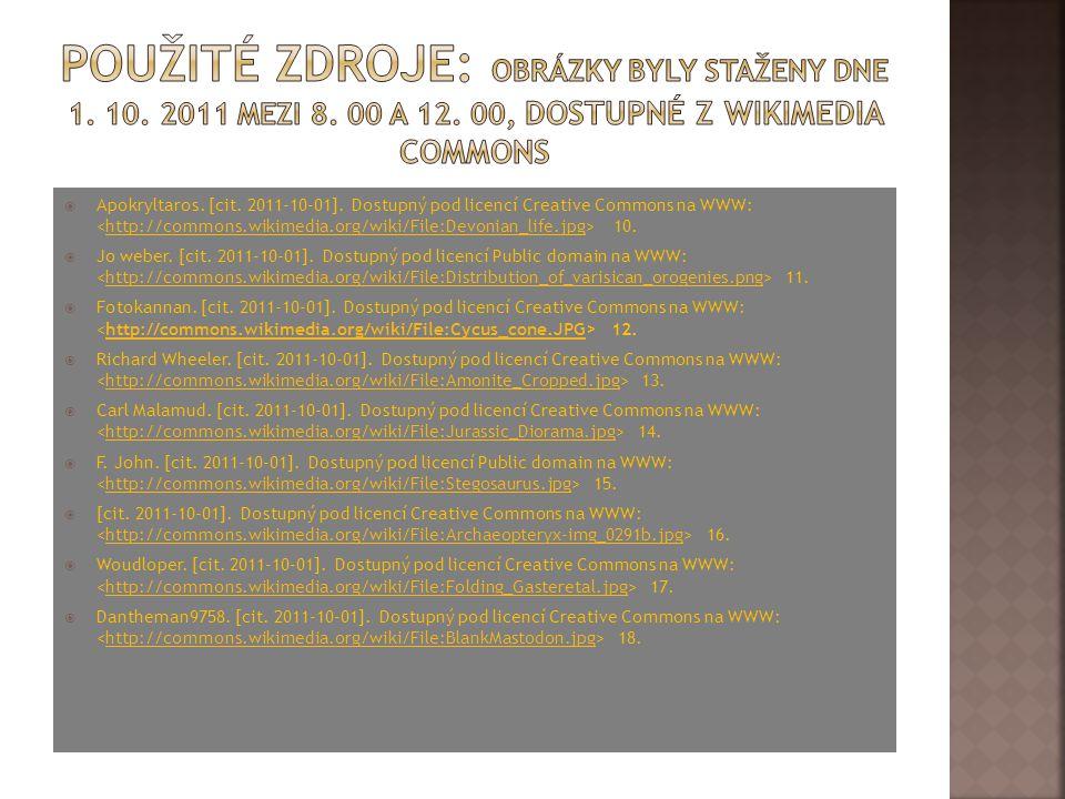 Použité zdroje: Obrázky byly staženy dne 1. 10. 2011 mezi 8. 00 a 12