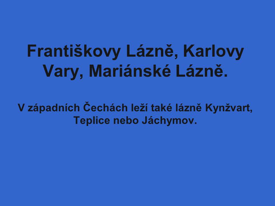 Františkovy Lázně, Karlovy Vary, Mariánské Lázně