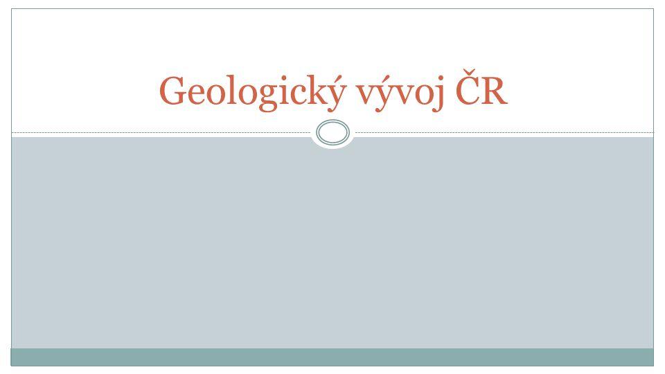 Geologický vývoj ČR