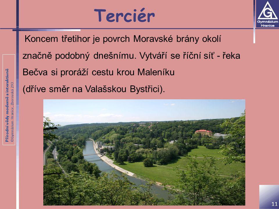 Terciér (dříve směr na Valašskou Bystřici).
