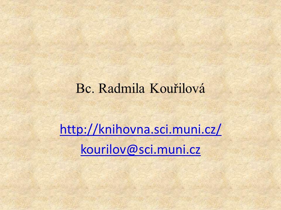 http://knihovna.sci.muni.cz/ kourilov@sci.muni.cz