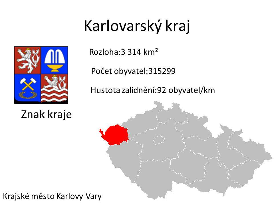 Karlovarský kraj Znak kraje Rozloha:3 314 km² Počet obyvatel:315299