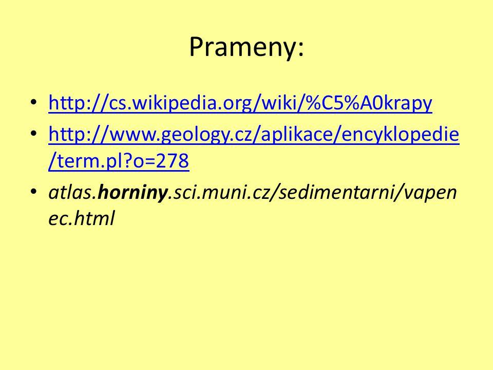 Prameny: http://cs.wikipedia.org/wiki/%C5%A0krapy