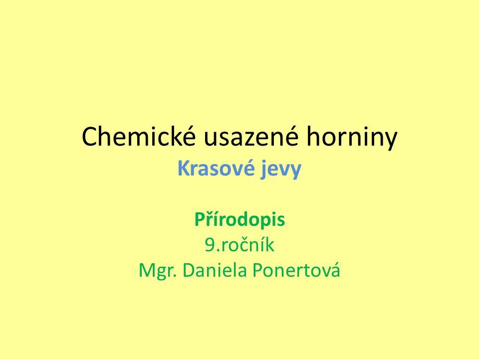 Chemické usazené horniny Krasové jevy