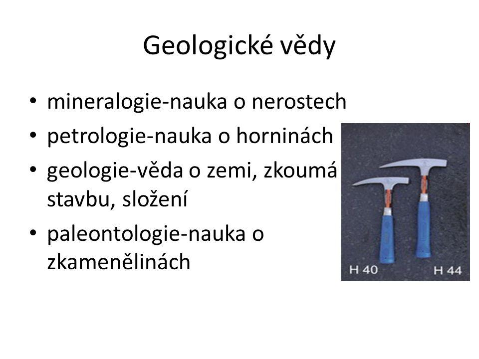 Geologické vědy mineralogie-nauka o nerostech