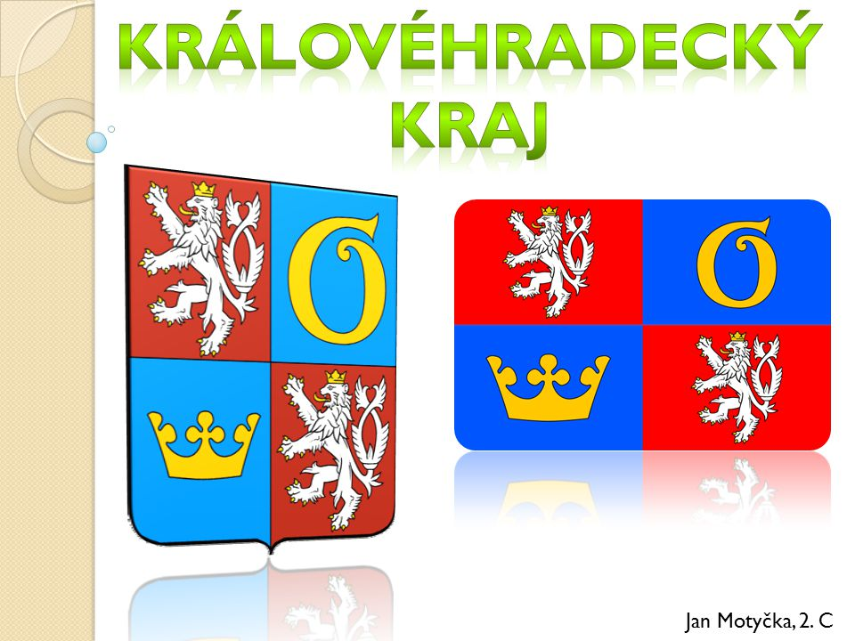 Královéhradecký kraj Jan Motyčka, 2. C
