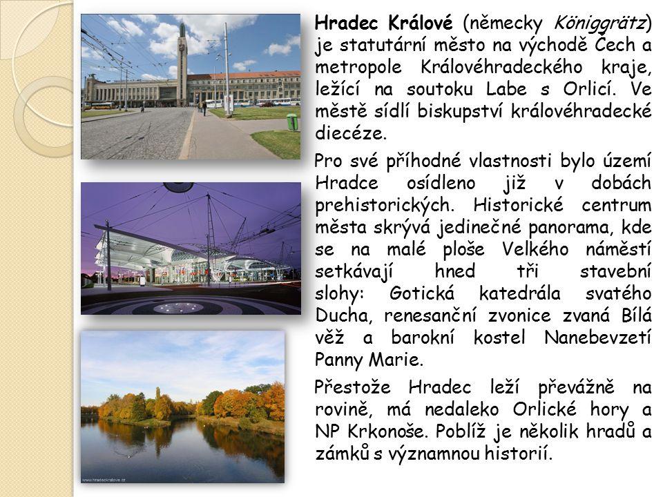 Hradec Králové (německy Königgrätz) je statutární město na východě Čech a metropole Královéhradeckého kraje, ležící na soutoku Labe s Orlicí. Ve městě sídlí biskupství královéhradecké diecéze.