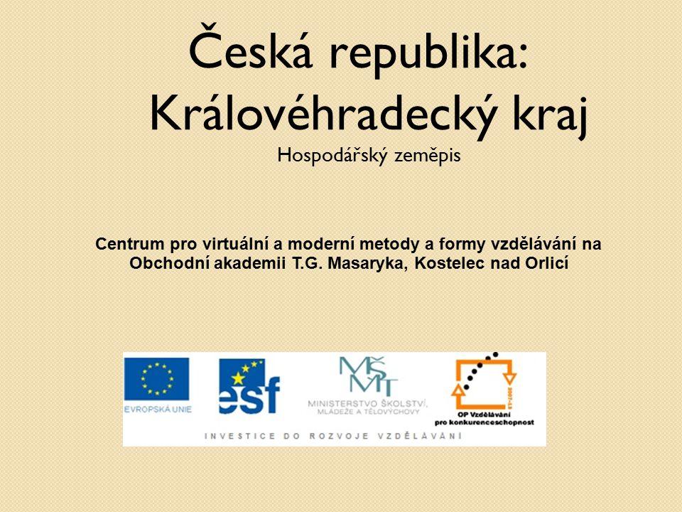 Česká republika: Královéhradecký kraj Hospodářský zeměpis