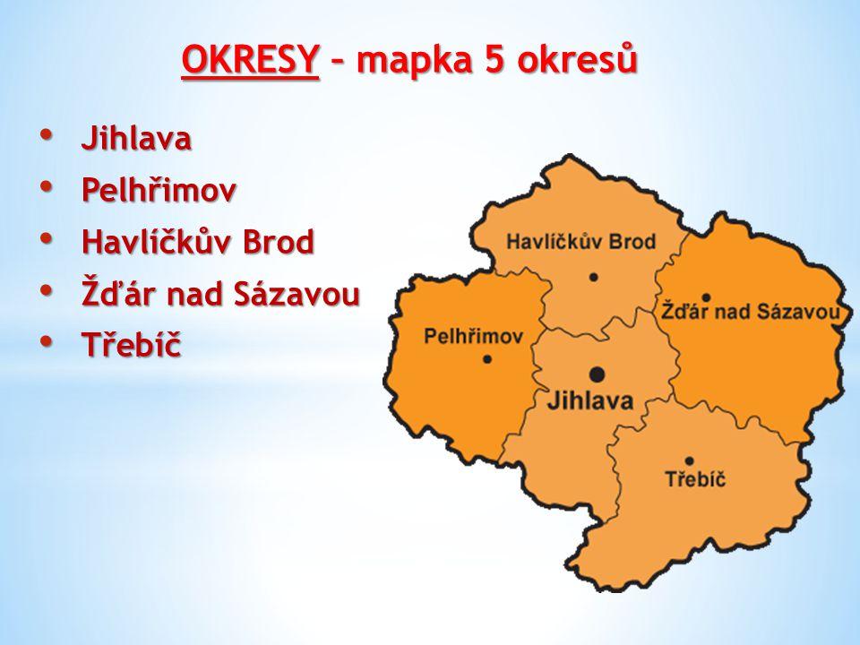 OKRESY – mapka 5 okresů Jihlava Pelhřimov Havlíčkův Brod