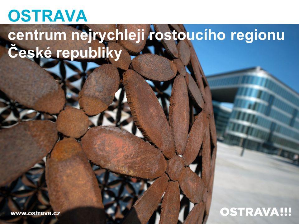OSTRAVA centrum nejrychleji rostoucího regionu České republiky