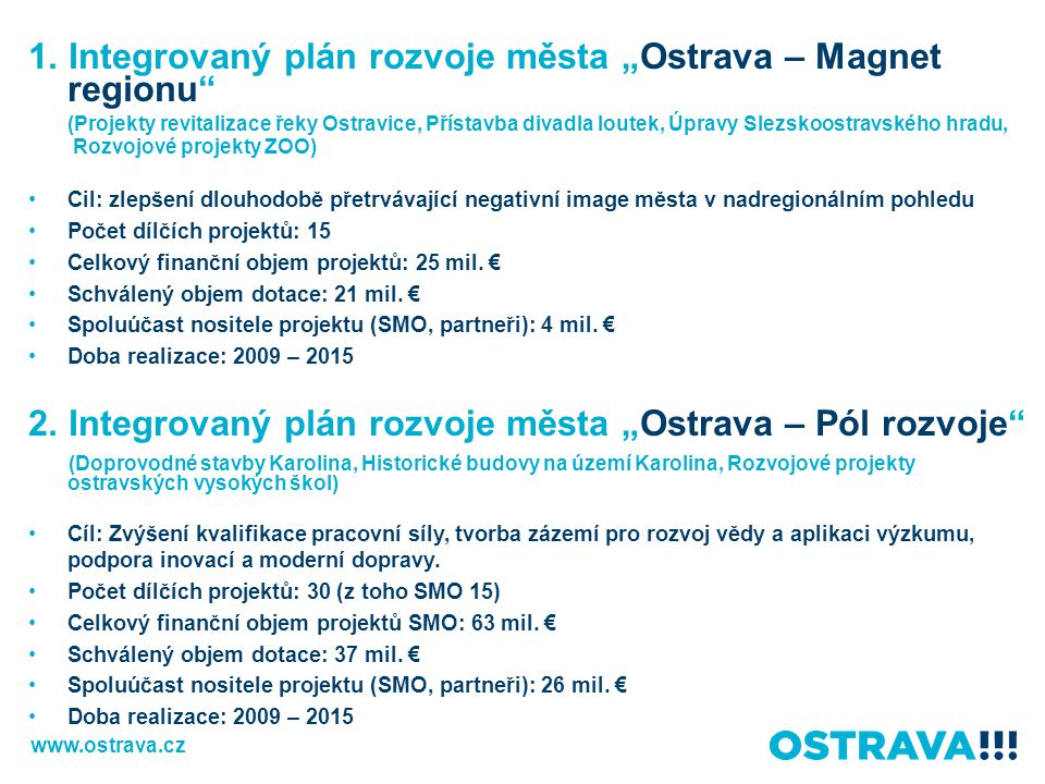 "1. Integrovaný plán rozvoje města ""Ostrava – Magnet regionu"