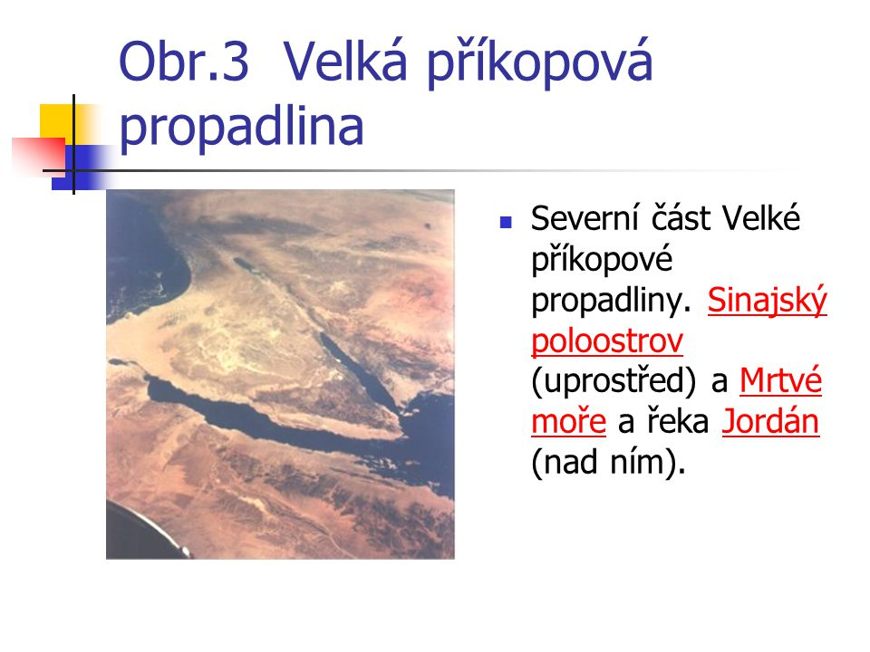 Obr.3 Velká příkopová propadlina
