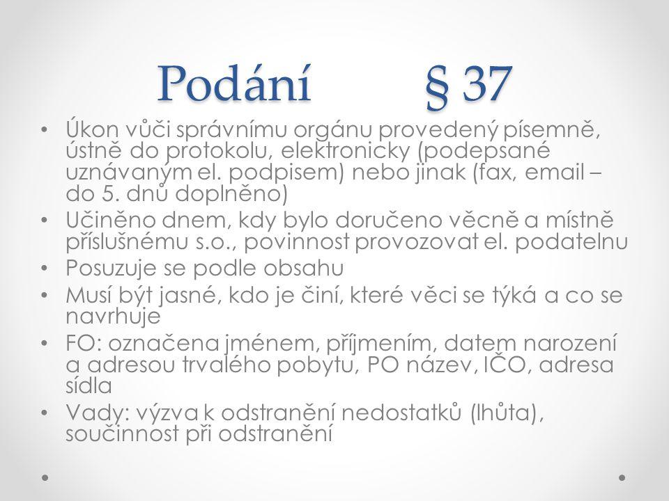 Podání § 37