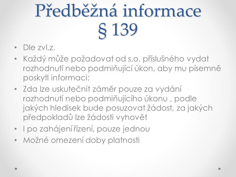 Předběžná informace § 139 Dle zvl.z.