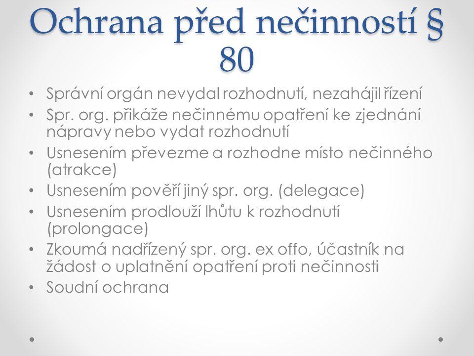 Ochrana před nečinností § 80