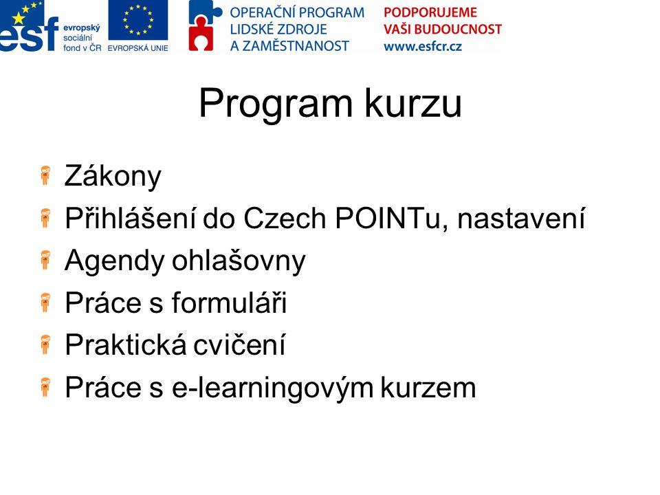 Program kurzu Zákony Přihlášení do Czech POINTu, nastavení